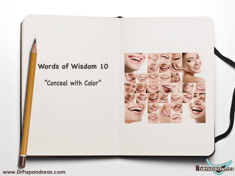 "Words of Wisdom No.10: ""Conceal With Color"""
